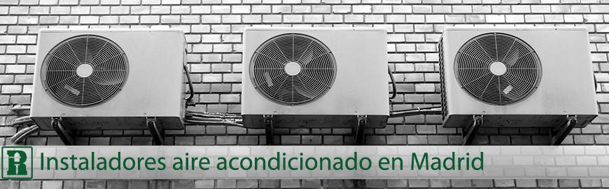 instaladores de aire acondicionado en madrid